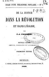 De la justice dans la revolution et dans l'église: Numéros1à4