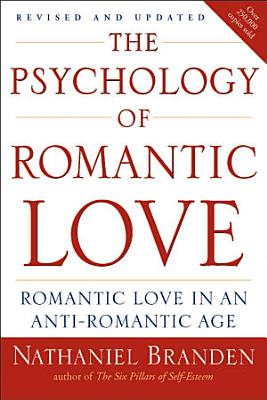 The Psychology of Romantic Love