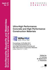 Ultra-High Performance Concrete and High Performance Construction Materials: Proceedings of HiPerMat 2016 4th International Symposium on Ultra-High Performance Concrete and High Performance Materials Kassel, March 9-11, 2016