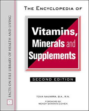 The Encyclopedia of Vitamins  Minerals  and Supplements PDF