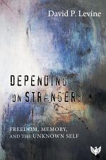 Depending on Strangers