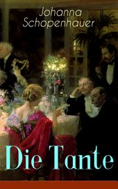 Die Tante (Vollständige Ausgabe): Ein Liebesroman