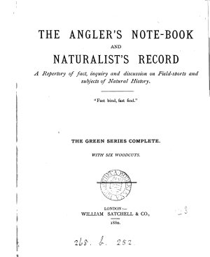 The Angler s Note book and Naturalist s Record