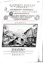 D. Alberti Haller... Enumeratio methodica stirpium Helvetiae indigenarum: Volume 1