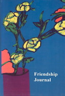Friendship Journal  Selected Quotes about Friendship from Friendshifts and a Journal PDF