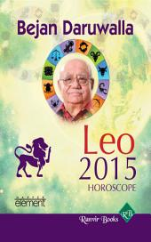 Your Complete Forecast 2015 Horoscope - Leo