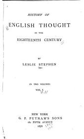 History of English Thought in the Eighteenth Century: Volume 1