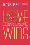 Love Wins  For Teens PDF