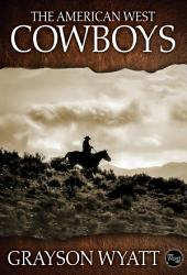 The American West: Cowboys