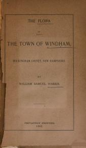 The Flora of the Town of Windham, Rockingham County, New Hampshire