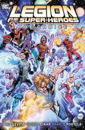 The Legion of Super-Heroes Vol. 1: The Choice