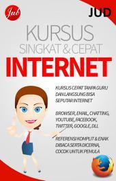 Kursus Singkat dan Cepat Internet