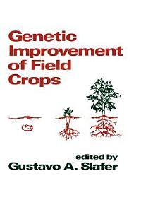 Genetic Improvement of Field Crops Book