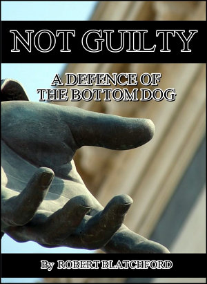 Not Guilty   A Defence Of The Bottom Dog
