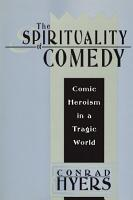 The Spirituality of Comedy PDF