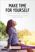 Make Time for Yourself PDF