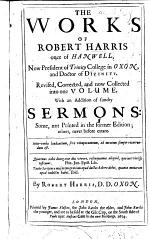 The Works of R. H. Revised, Corrected and Collected Into One Volume, with an Addition of Sundry Sermons, Etc