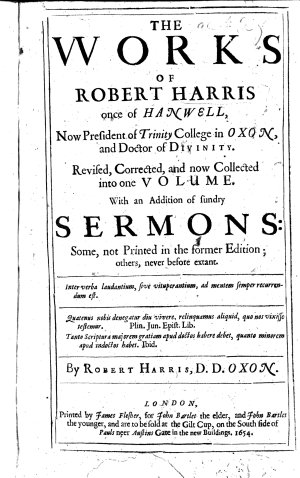 The Works of R  H  Revised  Corrected and Collected Into One Volume  with an Addition of Sundry Sermons  Etc