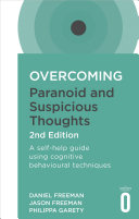 Overcoming Paranoid and Suspicious Thoughts, 2nd Edition