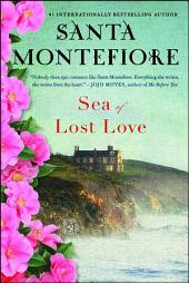 Sea of Lost Love: A Novel