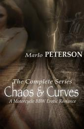Chaos & Curves: The Complete Series [A Motorcycle BBW Erotic Romance]