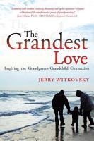 The Grandest Love PDF