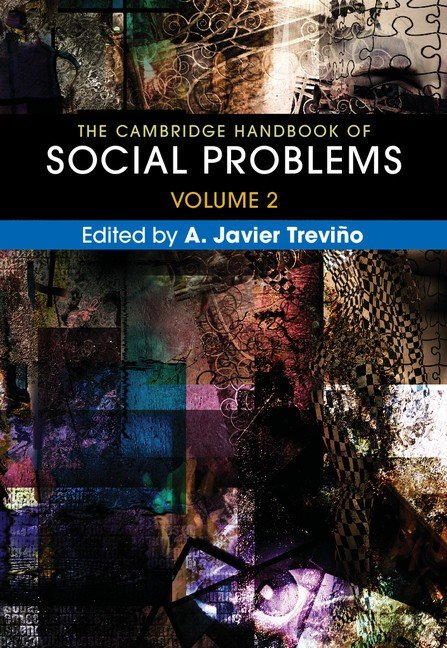 The Cambridge Handbook of Social Problems: