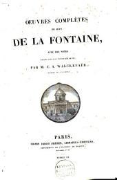 Oeuvres complètes de Jean de La Fontaine: avec des notes et une nouvelle notice sur sa vie