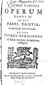 P. Ovidii Nasonis Operum: Volume 3