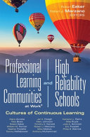 Professional Learning Communities at Work and High Reliability Schools PDF