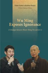 Wu Ming Exposes Ignorance -- A Dialogue between Master Sheng Yen and Jet Li