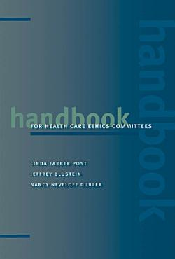 Handbook for Health Care Ethics Committees PDF