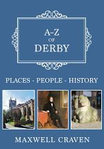 A-Z of Derby