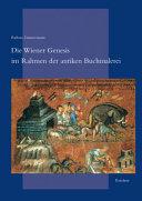 Die Wiener Genesis im Rahmen der antiken Buchmalerei PDF