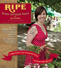 Ripe from Around Here PDF