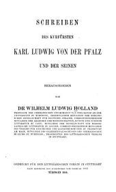Schreiben des Kurfürsten Karl Ludwig von der Pfalz und der Seinen: Bände 167-168
