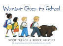 Wombat Goes to School