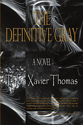 The Definitive Gray