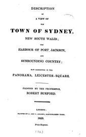 Description of a view of the town of Sydney [&c.] now exhibiting in the Panorama, Leicester-square, painted by R. Burford