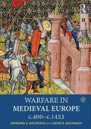 Warfare in Medieval Europe C 400 c 1453
