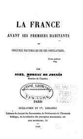 La France avant ses premiers habitants, et origines nationales de ses populations