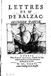 Lettres de Mr de Balzac: seconde partie