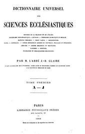 Dictionnaire universel des sciences ecclésiastiques ...