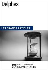 Delphes: Les Grands Articles d'Universalis