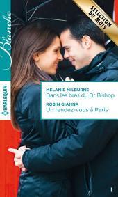 Dans les bras du Dr Bishop - Un rendez-vous à Paris