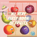 My Very First Book of Fruits