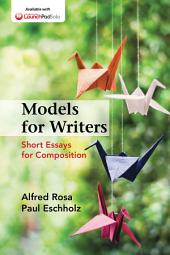 Models for Writers: Short Essays for Composition, Edition 12