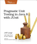 Pragmatic Unit Testing in Java 8 With Junit PDF