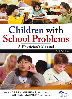 Children With School Problems  A Physician s Manual PDF