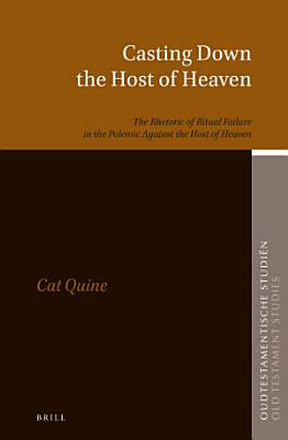 Casting Down the Host of Heaven